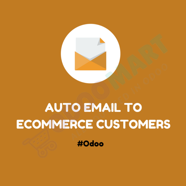 Auto Emails to Ecommerce Customers#odoomart
